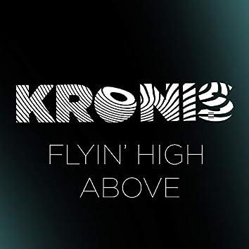 Flyin' High Above