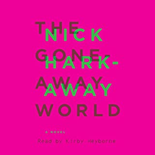 The Gone-Away World audiobook cover art