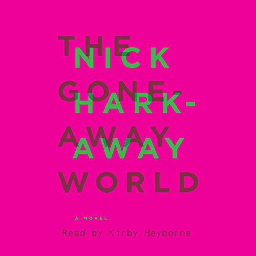 The Gone-Away World cover art