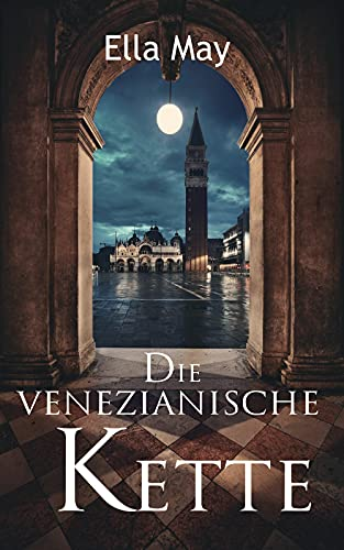 Die venezianische Kette: Venedig Krimi