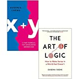 Eugenia Cheng 2 Books Collection Set (x+y A Mathematician's Manifesto for Rethinking Gender [Hardcover], The Art of Logic)