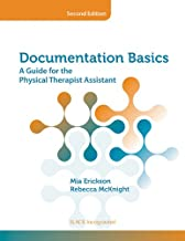 Documentation Basics: A Guide for the Physical Therapist Assistant