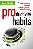 生产力习惯:成熟的技术,以提高个人效率和实现目标(时间管理和生产力系列图书1)