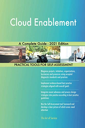 Cloud Enablement A Complete Guide - 2021 Edition