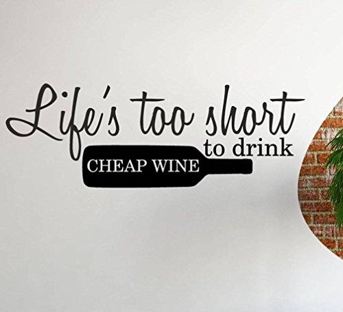 Life's te kort om te drinken goedkope wijn muur Sticker Decal citaat keuken lijm Vinyl drank Alcohol Gift