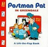 Postman Pat in Greendale: a Lift-the-flap Book