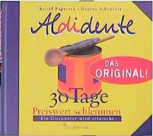 Aldidente - Das Original