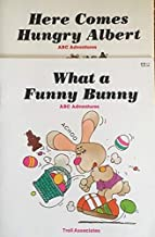 Set of 2 ABC Adventures Books - What a Funny Bunny & Here Comes Hungry Albert