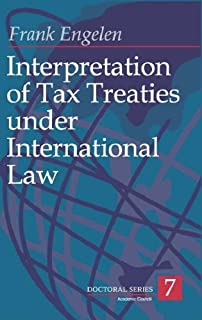 Interpretation of Tax Treaties Under International Law (Doctoral S.)