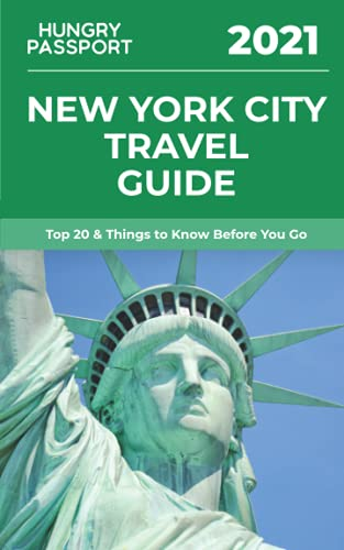 New York City Travel Guide: Top 20 & Things to Know Before You Go