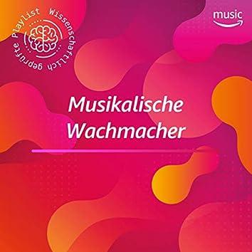 Musikalische Wachmacher