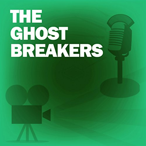 The Ghost Breakers audiobook cover art