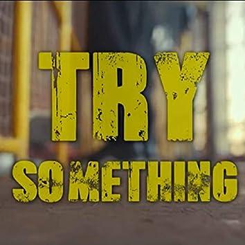 Try Something