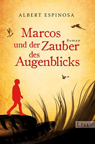 Marcos und der Zauber des Augenblicks (German Edition)