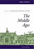 The Middle Ages: Sources of Medieval History