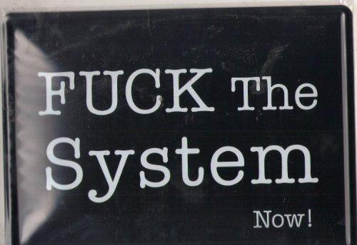Plaque Metal Serigraphiée 15x21cm Fuck the System Now