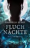 Fluchnächte: Verlorene Freiheit (German Edition)