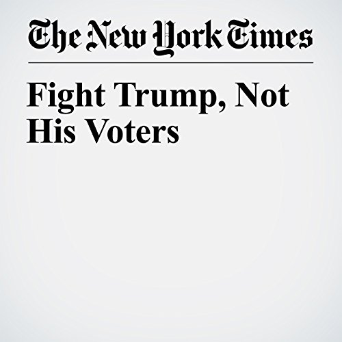Fight Trump, Not His Voters copertina
