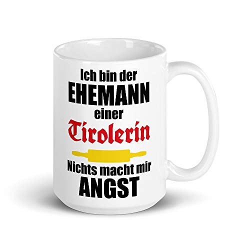 Ehemann einer Tirolerin   Tasse 440 ml   Lustiger Tiroler Spruch   Kaffeetasse   Tirol