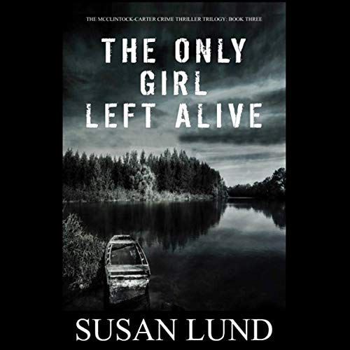 The Only Girl Left Alive cover art