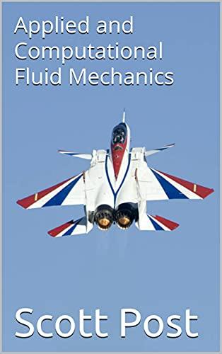 Applied and Computational Fluid Mechanics (English Edition)