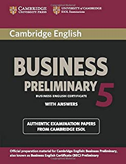 Cambridge English Business 5 Preliminary (BEC Practice Tests)