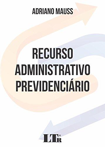 Recurso Administrativo Previdenciário