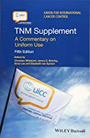 TNM Supplement: A Commentary on Uniform Use (UICC)