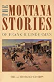 The Montana Stories of Frank B. Linderman