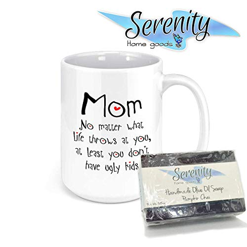 Mother's Day Gift Mug and Olive Oil Soap | Mom No Matter What No Ugly Children Funny Coffee Mug | Ideas for Women | Best Unique Birthday Idea for Her from Son or Daughter - Present for Mum