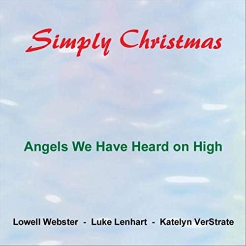 Lowell Webster feat. Luke Lenhart & Katelyn Verstrate