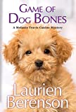 Game of Dog Bones (A Melanie Travis Mystery Book 25)