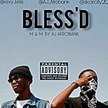 Bless'd