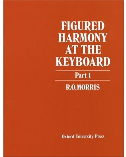 Morris, R: Figured Harmony at the Keyboard Part 1