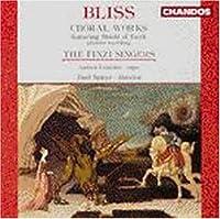 Bliss;Choral Wrks
