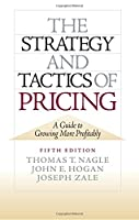 Strategy and Tactics of Pricing, The