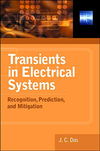 Transients in Electrical Systems: Analysis, Recognition, and...