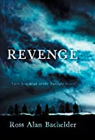 Revenge: Tales Best Read in the Twilight Hours