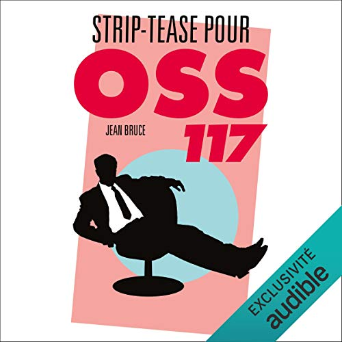 Striptease pour OSS 117 cover art