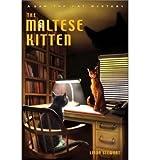 The Maltese Kitten - Greenlight ( THE MALTESE KITTEN - GREENLIGHT ) BY Stewart, Linda( Author ) on Nov-15-2002 Paperback