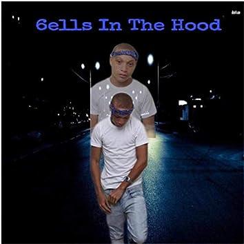 6ells in the Hood