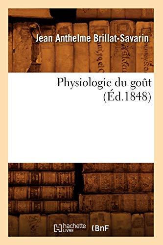 Physiologie du goût (Éd.1848)