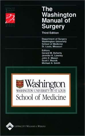 The Washington Manual of Surgery (Spiral Manual Series)