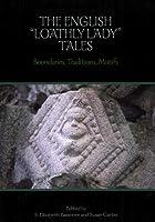English Loathly Ladies Tales: Boundaries, Traditions, Motifs (Studies in Medieval Culture)