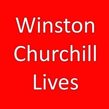 Winston Churchill Lives
