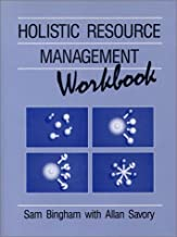 Holistic Resource Management: Workbook