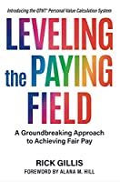 Leveling the Paying Field: A Groundbreaking Approach to Achieving Fair Pay
