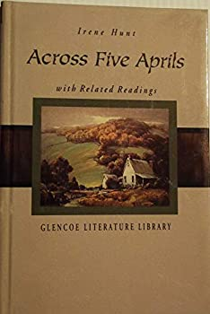 Across Five Aprils  With Related Readings