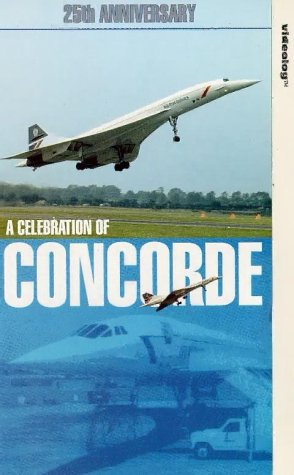 Concorde - 25th Anniversary [VHS] [UK Import]