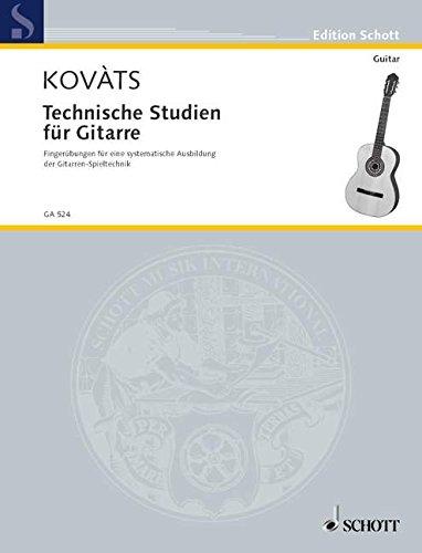 Technische Studien für Gitarre: Fingerübungen für eine systematische Ausbildung der Gitarre-Spieltechnik. Gitarre. (Edition Schott)